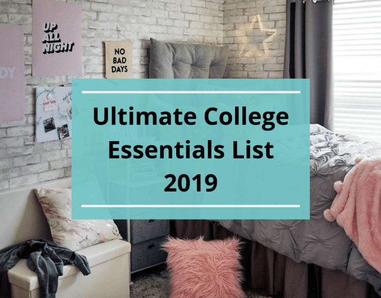 Dorm Room Essentials List 2019 - According To A College